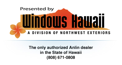 Windows Hawaii, Anlin Dealer in Hawaii